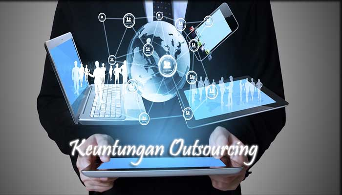 Keuntungan Outsourcing