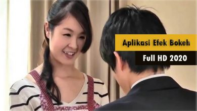 Photo of Daftar Link Download Aplikasi Video Bokeh HD 2020 !! Terjamin