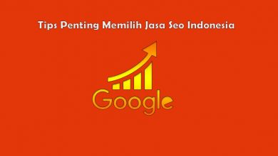 Photo of Tips Penting Memilih Jasa Seo Indonesia