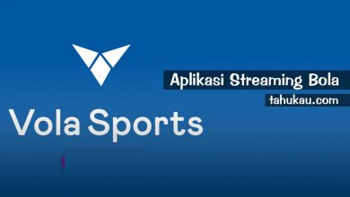 Photo of Vola Sports Apk, Aplikasi Streaming Bola Terbaru