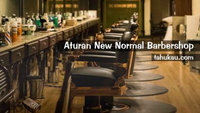 Photo of Aturan Baru Mengenai New Normal Usaha Barbershop