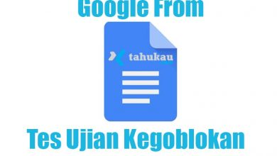 Photo of Tes Ujian KEGOBLOKAN dengan Link Google Form Update