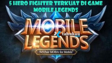 Photo of Berikut ini 5 Hero Fighter terkuat di Mobile Legend 2020