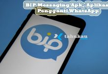 Photo of BIP Messaging Apk, Aplikasi Pengganti WhatsApp