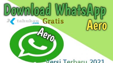 Photo of WhatsApp Aero Apk, Download Gratis Versi Terbaru 2021