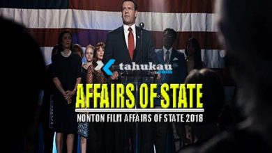 Photo of Nonton Sinopsis Film Affairs Of State (2018) Sub Indo