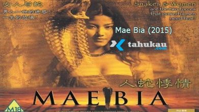 Photo of Nonton Sinopsis Film Mae Bia (2015) Full Movie Sub English