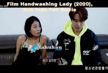 Photo of Nonton Sinopsis Film Handwashing Lady, Sub Indo Full Movie