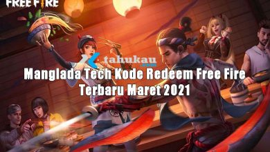 Photo of Manglada Tech Kode Redeem Free Fire Terbaru Maret 2021