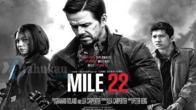 Photo of Nonton Sinopsis Film Mile 22 (2018) HD Full Movie